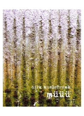 "Cover Artwork / dirk huelsTrunk: ""müüü"" (atemwerft 2014)"